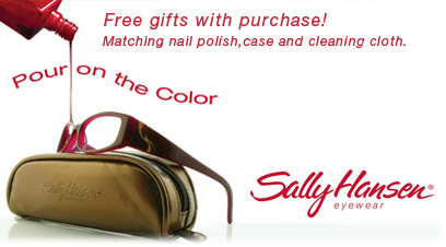 Free gift with purchase of Sally Hansen eyeglasses frames